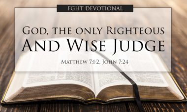 God the Only Righteous and Wise Judge
