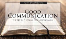 FGHT Devotional - Good Communication