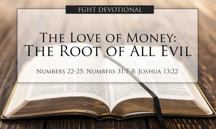FGHT Devotional - The Love of Money