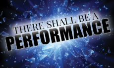 There Shall Be a Performance